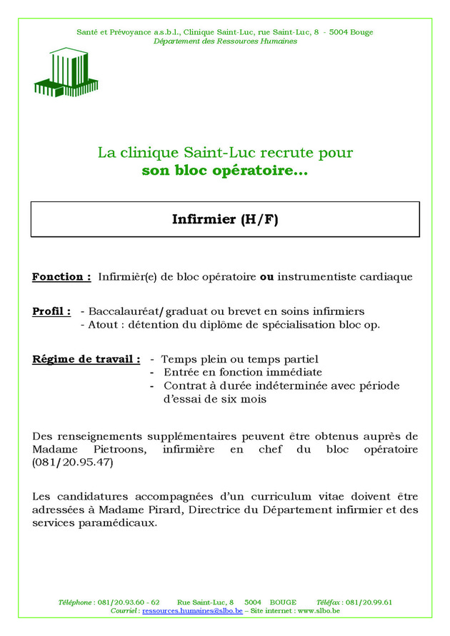 La Clinique Saint-Luc  Namur recherche (m/f) pour son bloc opratoire des infirmiers et des instrumentistes cardiaques