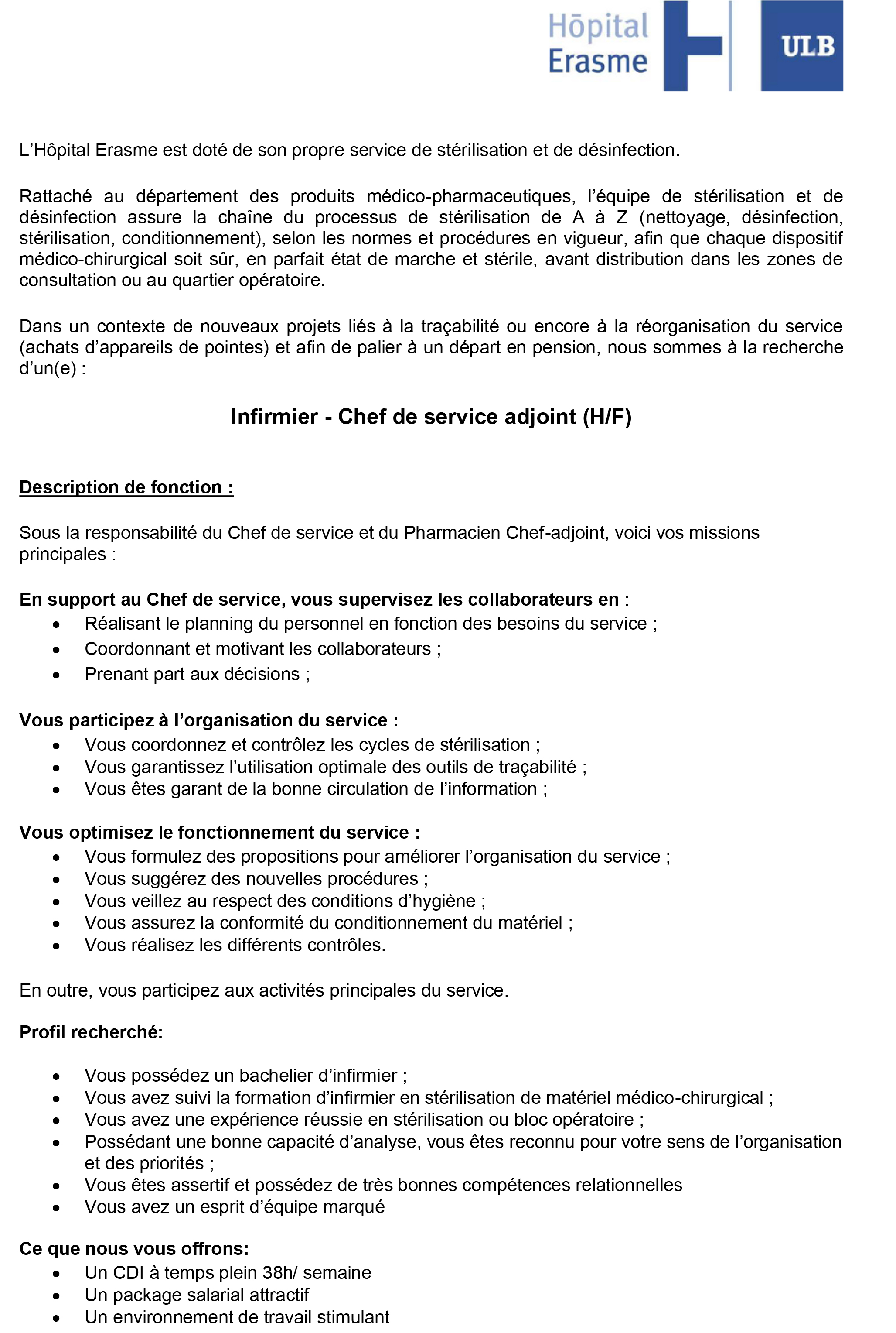L'Hôpital Erasme recherche un infirmier-chef de service adjoint (H/F) pour le service de stérilisation centrale